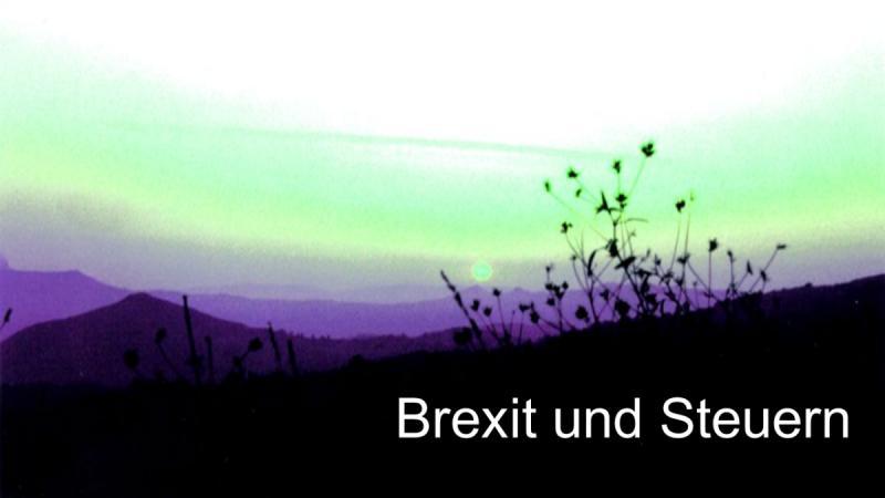 Brexit und Steuern