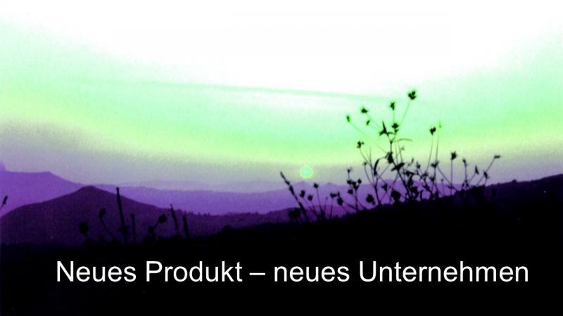 Neues Produkt neues Unternehmen
