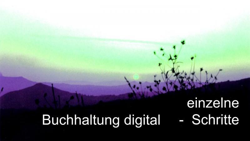 Buchhaltung digital einzelne Schritte
