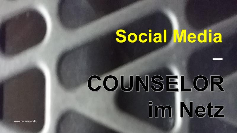 Social Media COUNSELOR im Netz