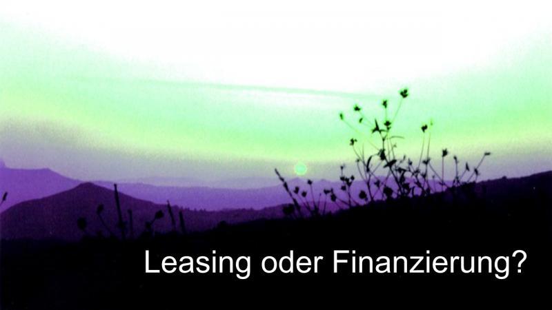Leasing oder Finanzierung steuerlich